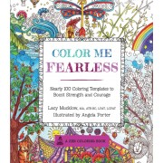 Color Me Fearless Coloring Book