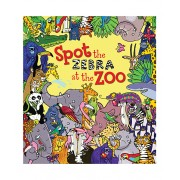 Spot the Zebra at the Zoo Hardcover