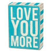Blue 'Love You More' Box Sign